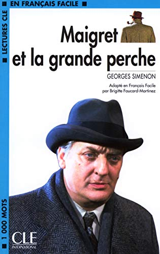9782090318104: Maigret Et la Grande Perche (Lectures Cle En Francais Facile: Niveau 2) (French Edition)