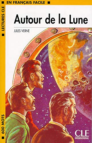 9782090318203: Autour de La Lune Book (Level 1) (French Edition)