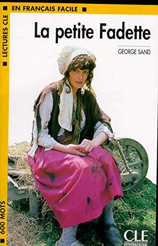 La Petite Fadette (Lectures Cle En Francais: George Sand