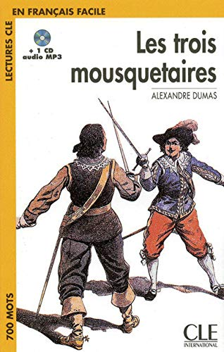 9782090318388: Les Trois Mousquetaires: Lectures CLE En Francais Facile [With MP3] (French Edition)