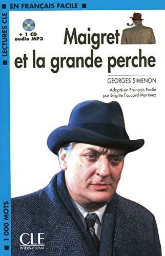 9782090318517: Maigret Et La Grande Perche Book + MP3 CD (Level 2) (French Edition)