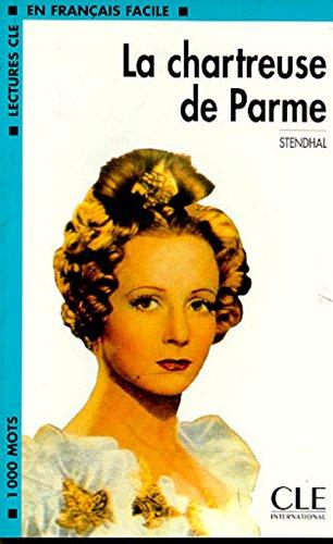 9782090319194: La chartreuse de Parme (Lectures clé en français facile)