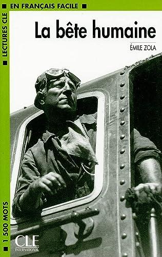 9782090319224: La Bete Humaine (Lectures Cle En Francais Facile: Niveau 3) (French Edition)