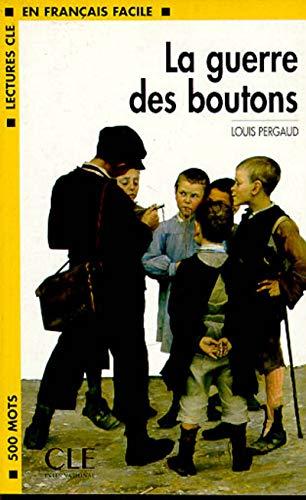 9782090319255: La guerre des boutons - Niveau 1 - Lecture CLE en Français facile - Livre