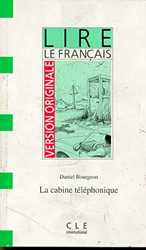 9782090319675: Version Originale - Lire Le Francais - Level 2: La Cabine Telephonique (French Edition)