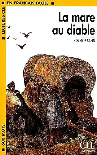 9782090319736: Lcf la mare au diable (Lectures clé en français facile)