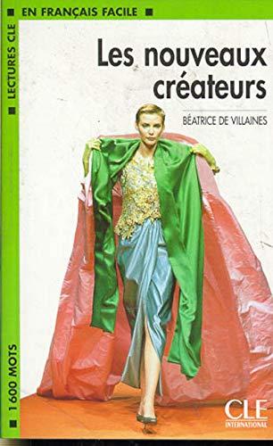 9782090319880: Les nouveaux createurs: de Portzamparc, Starck, Gaultier... (Lectures clé en français facile)