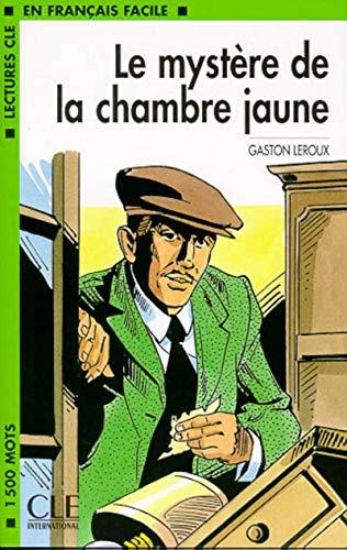 9782090319897: Le mystere de la chambre jaune (Lectures clé en français facile)