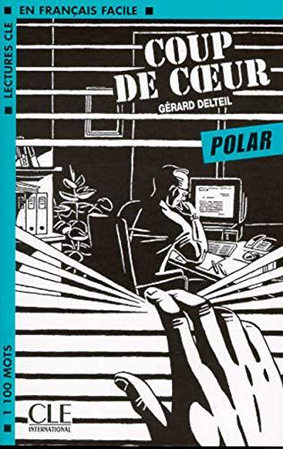 9782090319903: Coup De Coeur (Polar) (Lectures CLE En Francais Facile) (Lectures clé en français facile)