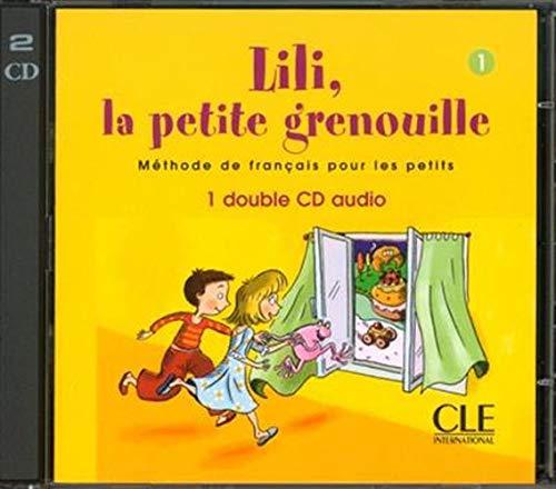 9782090320657: Lili, la Petite Grenouille, Niveau 1: Methode de Francais Pour les Petits (French Edition)
