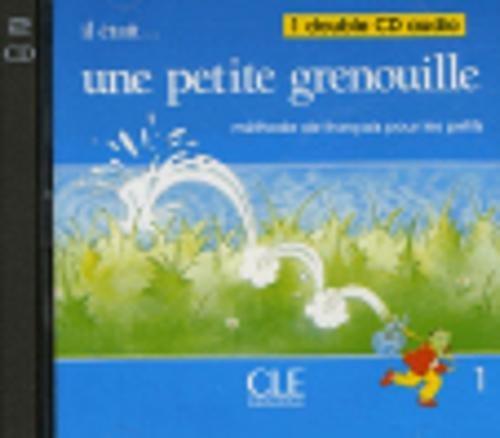 9782090320688: Il Etait... une Petite Grenouille 1: Methode de Francais Pour les Petits (French Edition)