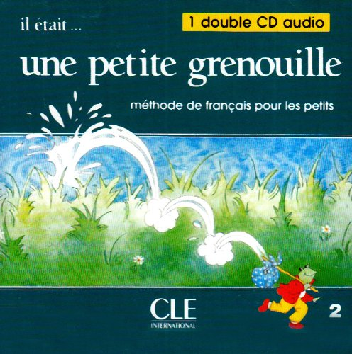 9782090320695: Il Etait Une Petite Grenouille Audio CD for Class (Level 2) (English and French Edition)