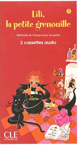 9782090321067: Lili la Petite Grenouille Niveau 2 2 Cassettes Audio