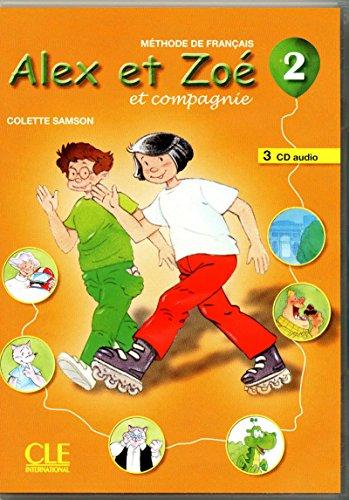 9782090322491: Alex ET Zoe ET Compagnie 2- Nouvelle Edition: CD Audio Pour la Classe 2 (3 CD) (French Edition)