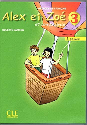 9782090322569: Alex et Zoe et compagnie - Nouvelle edition: CD-audio pour la classe 3 (2)