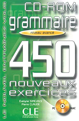 9782090322934: Grammaire 450 Exercises CD-ROM (Advanced) (French Edition)