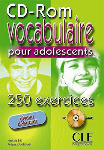 9782090323085: Vocabulaire. 250 Exercices Pour Les Adolescents CD-ROM (Beginner) (English and French Edition)