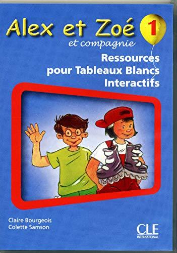 9782090324853: Alex et Zoe et Compagnie - Nouvelle Edition: Ressources Numeriques Pour Tbi (French Edition)