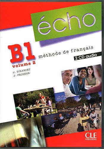 9782090325553: Echo (Nouvelle Version): CD-Audio Pour La Classe B1.2 (2) (French Edition) (Audio CD