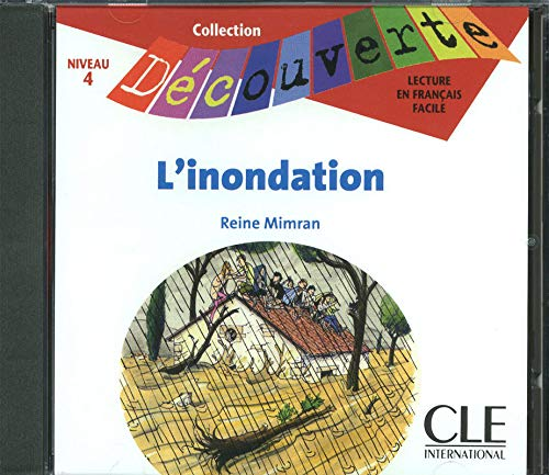 9782090326642: L'Innondation Audio CD Only (Level 4) (English and French Edition)