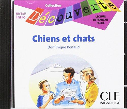 9782090326772: Chiens Et Chats, Niveau Intro (Collection Decouverte: Niveau 1 (Audio)) (French Edition)