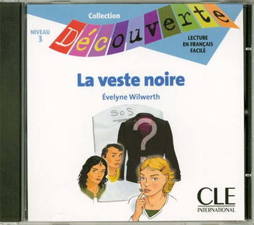 9782090326857: La Veste Noire Audio CD Only (Level 3) (English and French Edition)