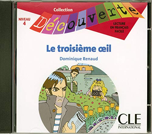 9782090326888: Le Troisieme Oeil Audio CD Only (Level 4) (English and French Edition)
