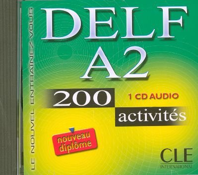 9782090328431: Delf A2: 200 Activites (French Edition)