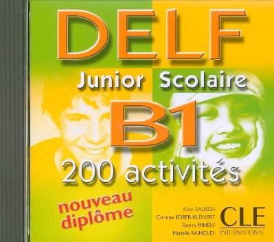 DELF B1 (CD) - Nouveau diplôme: Rausch, Alain