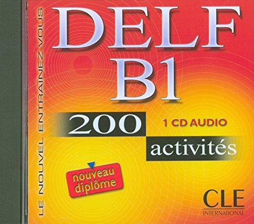 9782090328493: Le Nouvel Entrainez-vous: Nouveau DELF B1 - 200 activites - CD-audio (Objectif Deld)