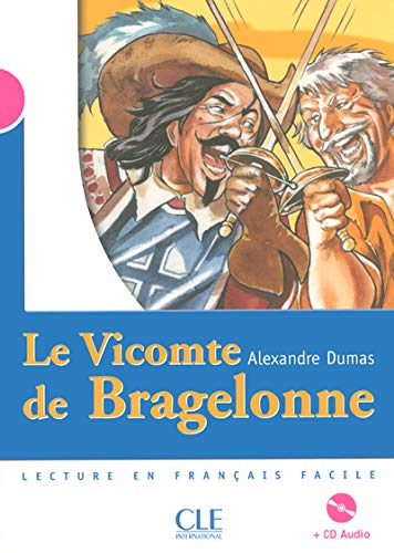 9782090329124: Le Vicomte De Bragelonne - Livre & CD-Audio (French Edition)