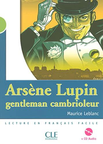 9782090329131: Arsene Lupin, gentleman cambrioleur - Livre & CD-audio (Lectures clé en français facile)