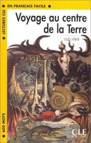 9782090329179: Voyage au centre de la Terre Lectures Cle En Francais Facile - Level 1 (French Edition)