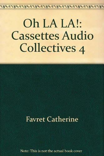 9782090329377: Oh la la!: Cassettes audio collectives 4