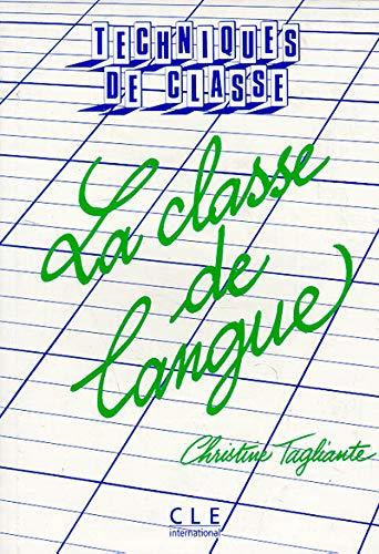 9782090331127: La classe de langue