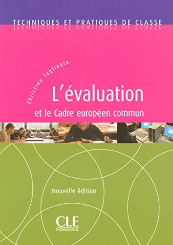 L'Evaluation Et Le Cadre Europeen (French Edition): Tagliante