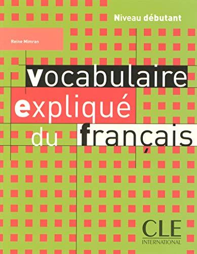 9782090331387: Vocabulaire Explique Du Francais Textbook (Beginner) (French Edition)