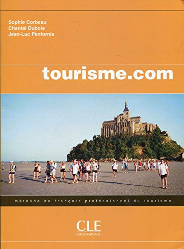 9782090331745: Tourisme.Com: Livre De L'Eleve (English, French and French Edition)