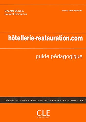 9782090331790: Hotellerie-Restauration.com: Methode de Francais de L'Hotellerie Et de la Restauration (French Edition)