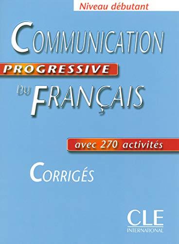 9782090333077: Communication progressive du français Niveau débutant : Corrigés (Collect Progres)