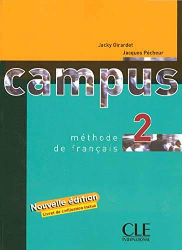 Campus 2 Textbook (French Edition): Girardet