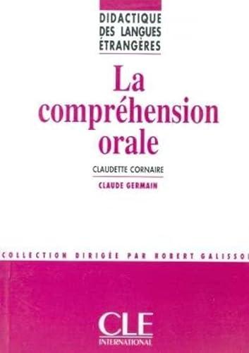 9782090333275: La Comprehension Orale (French Edition)