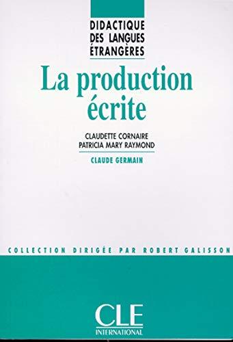 9782090333404: La Production Ecrite (French Edition)