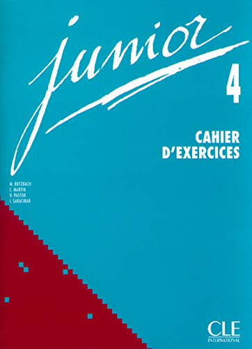 Junior 4 Cahier D'Exercices (French Edition): Butzbach, M., Martin,