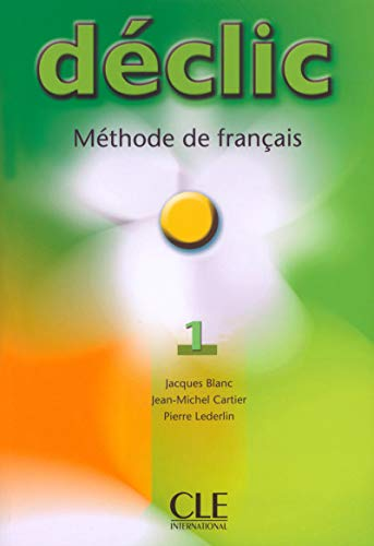 9782090333756: Declic Level 1 Textbook (Methode de Francais) (French Edition)