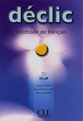 9782090333848: Declic Level 3 Textbook (Methode de Francais) (French Edition)