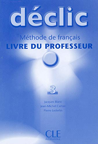 9782090333886: Declic Level 3 Teacher's Guide (English and French Edition)