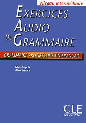 9782090334647: Exercices Audio de Grammaire. Grammaire progressive du français Niveau intermédiaire. Livre