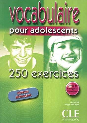 9782090335279: Vocabulaire Pour Adolescents 250 Exercises Textbook + Key (Beginner) (French Edition)