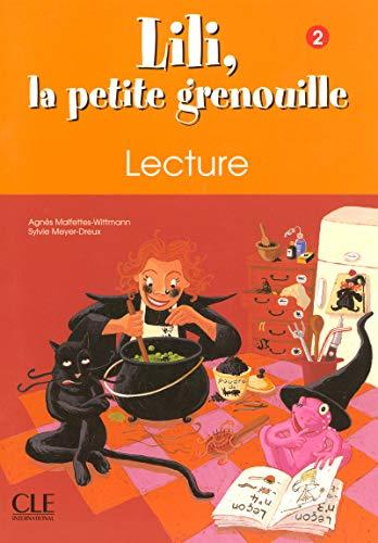 9782090335446: Lili, La Petite Grenouille Niveau 2 Cahier de Lecture (English and French Edition)
